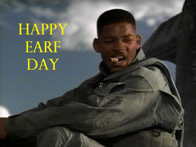 Happy Earf Day from Will Smith